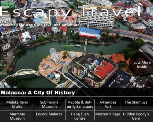 what to do in Malacca, things to do in Melaka, visiting melaka, must do in Melaka, visit Melaka, places to eat in melaka, where to eat in Melaka, places to stay in Melaka, where to stay in Melaka, budget hotel Melaka, budget melaka, staying in Melaka, recommended hotels in Melaka, Escapy Travel, Escapy Travel Magazine, Escapy Magazine, travel magazine, travel Escapy, escapy, Asean Publisher, Asean Publisher magazine,